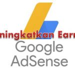 100% Naik! Trik Ampuh Meningkatkan Pendapatan AdSense