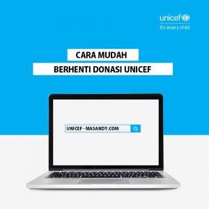 cara berhenti donasi di unicef
