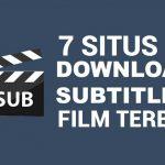 7 Situs Untuk Download Subtitle Film Terbaru 2020