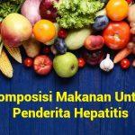 Komposisi Makanan Untuk Penderita Hepatitis