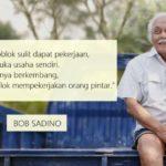 Biografi Pengusaha Sukses Bob Sadino