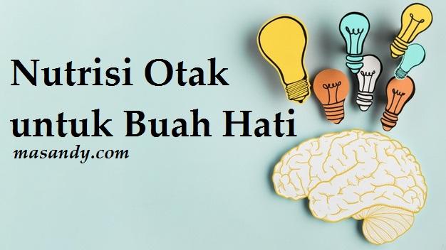 Nutrisi Otak untuk Buah Hati