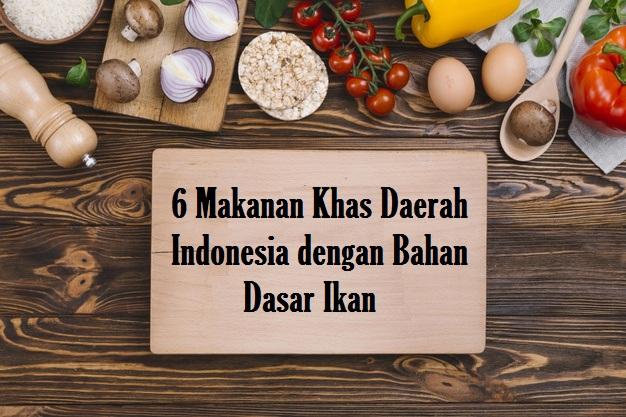 makanan khas daerah indonesia