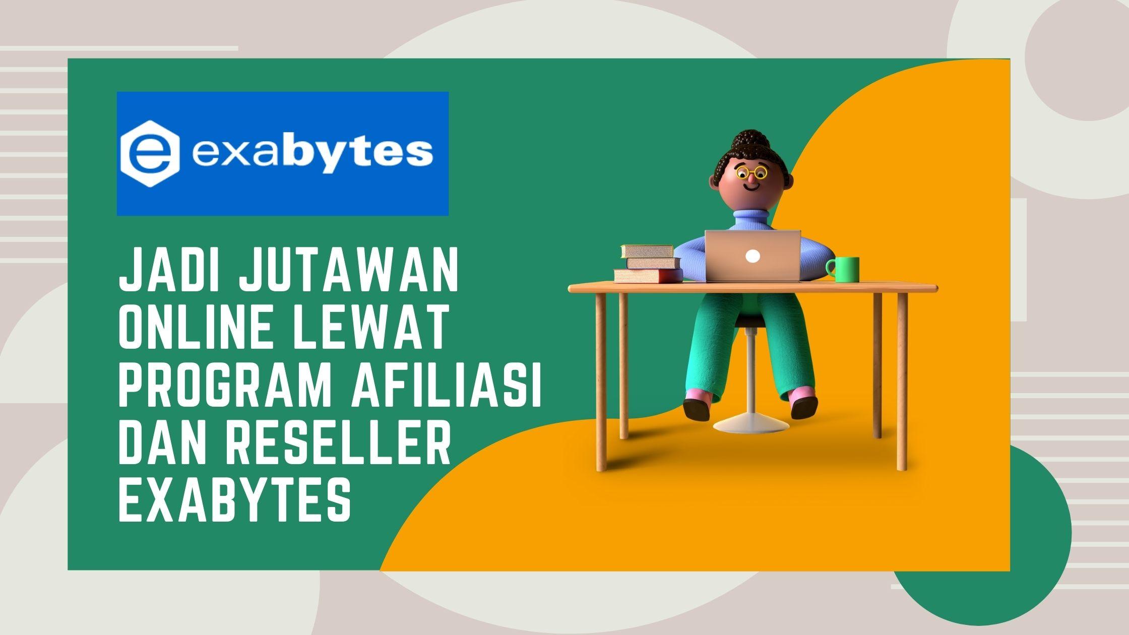 Program Afiliasi dan Reseller Exabytes